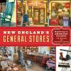 Go to record New England's general stores: exploring an American classic